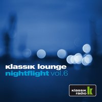 Klassik Lounge Nightflight, Vol. 6 — сборник