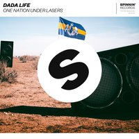 One Nation Under Lasers — Dada Life
