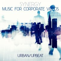 Synergy: Music for Corporate Videos - Urban/Upbeat — сборник