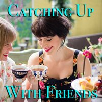 Catching Up With Friends — сборник