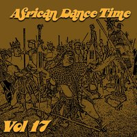 African Dance Time, Vol. 17 — сборник