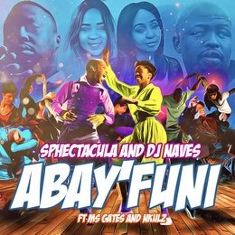 Abayfuni — Sphectacula and DJ Naves