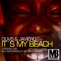 It's My Beach — Javiero & Olivs