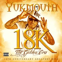 18k - The Golden Era: Deluxe Edition — Yukmouth