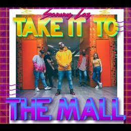 Take It to the Mall — Sammy Laz