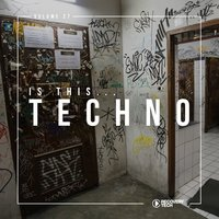 Is This Techno?, Vol. 27 — сборник