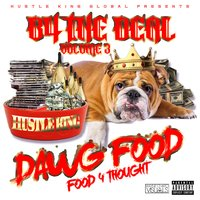 Dawg Food Vol. 3 Food 4 Thought: B4 the Deal — Hustle King