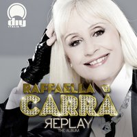 Replay (The Album) — Raffaella Carrà