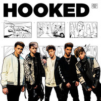 Hooked — Why Don't We