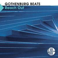 Reach Out — Gothenburg Beats