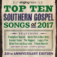 Singing News Top 10 Southern Gospel Songs of 2017 — сборник
