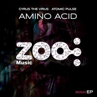 Amino Acid — Atomic Pulse, Cyrus The Virus