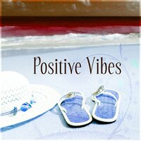 Positive Vibes – Sunset, Sun Salutation, Electronic Music, Chill Out Sounds, Afterhour Chill Out — Good Energy Club