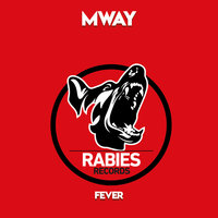 Fever — Mway