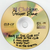 Bang in the Club — Señor Roar