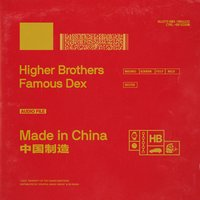 Made in China — Higher Brothers