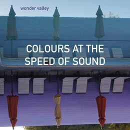 Colours at the Speed of Sound — Kennedy, Wonder Valley