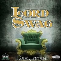 Lord Swag — Dee Jones