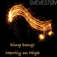 Ding Dong! Merrily on High — Svevestøv