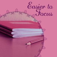 Easier to Focus – Music for Effective Learning, Motivational Classical Sounds, Mozart, Bach, Schubert — Classical Study Music