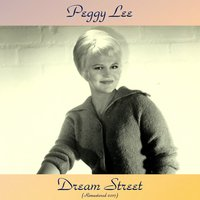 Dream Street — Peggy Lee, Lou Levy / Sy Oliver