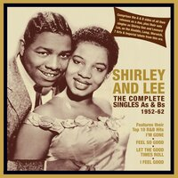The Complete Singles As & Bs 1952-62 — Shirley and Lee