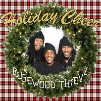Holiday Cheer Deluxe — Rosewood Thievz