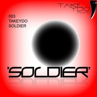 Soldier — Takeydo