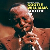 Soothe Me — Cootie Williams