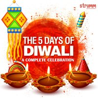 The 5 Days of Diwali - A Complete Celebration — сборник