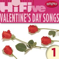 Rhino Hi-Five: Valentine's Day Songs 1 — сборник