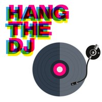 Hang The Dj — сборник