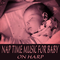 Nap Time Music for Baby on Harp — The Praise Baby Collection, Baby Music