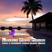 Lovely Mood House — сборник