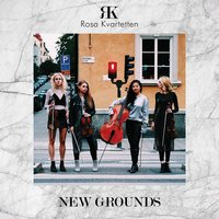 New Grounds — Rosa Kvartetten