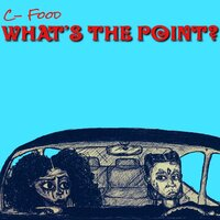 What's the Point — C Food