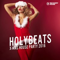 Holy Beats - X-Mas House Party 2016 — сборник