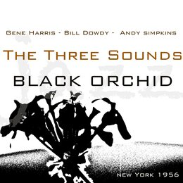 Black Orchid — The Three Sounds