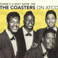 There's A Riot Goin' On: The Coasters On Atco — The Coasters