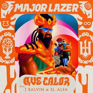 Major Lazer, J. Balvin, El Alfa - Que Calor