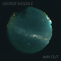Way Out — George Easdale