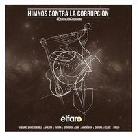 El Faro Presents: Himnos Contra la Corrupcion — сборник