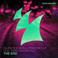 The End — Tom Hammond, Quinten 909, Mike McFly