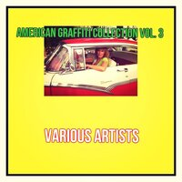 American Graffiti Collection Vol. 3 — сборник