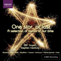 One Star, At Last — John Harle, BBC Singers, Stephen Cleobury, Howard Goodall, Francis Grier