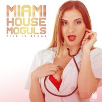 This is Rehab — Christian Dio, Miami House Moguls