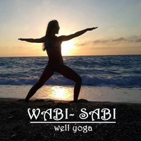 Wabi-Sabi Well Yoga Magic Morning Workout Self-Renewing, Intention-Driven Exercise to Set the Tone for Your Entire Day. It's Designed to Boost Happy Hormones (Endorphins) — Wabi-Sabi Well Yoga