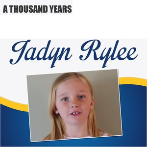 Jadyn Rylee - A Thousand Years