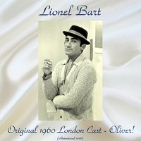Original 1960 London Cast - Oliver! — Lionel Bart