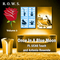 Once in a Blue Moon, Vol. 3 — Antonio Resende, Antonio Resende feat. UCAS Touch